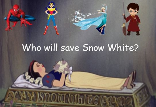 Who will save Snow White?