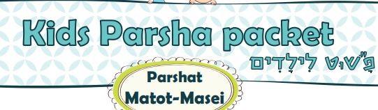 The Story of the Parsha - Matot- Masei