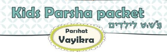 Story of the Portion of the Week - Parshat Vayikra