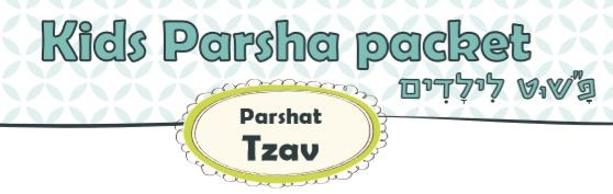 Story of the Portion of the Week - Parsha Tzav